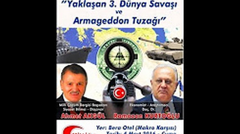 Yaklaşan 3. Dünya Savaşı ve Armageddon Tuzağı - Araş. Yzr. Ahmet Akgül - Dr. Ramazan Kurtoğlu