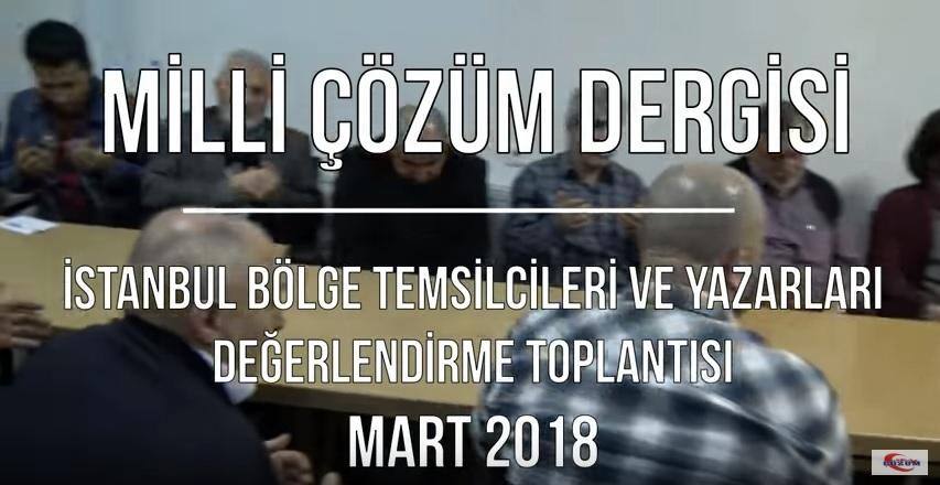 Milli Çözüm Dergisi -Mart Ayı Değerlendirme Toplantısı - Mart 2018