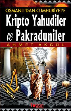 Kripto Yahudiler ve Pakraduniler